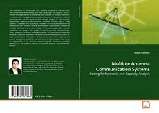 Bookcover of Multiple Antenna Communication Systems