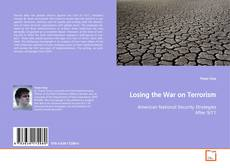 Bookcover of Losing the War on Terrorism