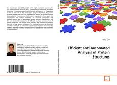 Bookcover of Efficient and Automated Analysis of Protein Structures