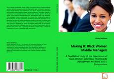 Buchcover von Making It: Black Women Middle Managers