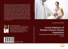 Critical Mediators of Multiple Sclerosis Disease Suppression的封面
