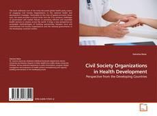 Buchcover von Civil Society Organizations in Health Development