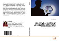 Bookcover of EXECUTIVE RECRUITMENT AND SELECTION PRACTICES