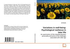 Variations in well-being: Psychological resilience in later life kitap kapağı