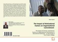 Bookcover of The Impact of Motivational Factors on Organizational Commitment