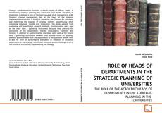 Portada del libro de ROLE OF HEADS OF DEPARTMENTS IN THE STRATEGIC PLANNING OF UNIVERSITIES