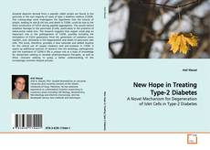 Bookcover of New Hope in Treating Type-2 Diabetes