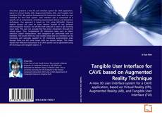 Capa do livro de Tangible User Interface for CAVE based on Augmented Reality Technique