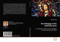 Couverture de The Pedagogy of the Johannine Jesus