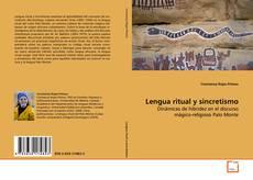 Capa do livro de Lengua ritual y sincretismo