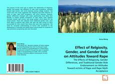 Bookcover of Effect of Relgiosity, Gender, and Gender Role on Attitudes Toward Rape