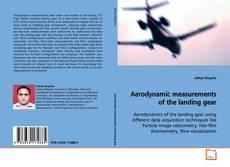 Capa do livro de Aerodynamic measurements of the landing gear
