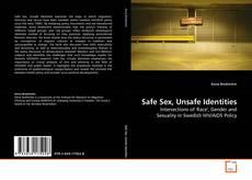 Borítókép a  Safe Sex, Unsafe Identities - hoz