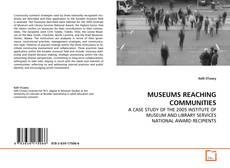 Copertina di MUSEUMS REACHING COMMUNITIES