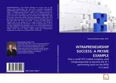 Capa do livro de INTRAPRENEURSHIP SUCCESS: A PR1ME EXAMPLE