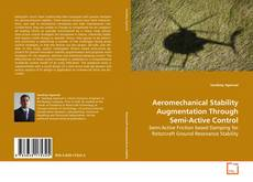 Borítókép a  Aeromechanical Stability Augmentation Through Semi-Active Control - hoz