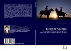 Bookcover of Becoming American