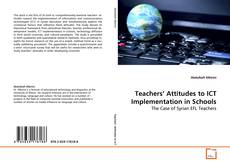 Bookcover of Teachers' Attitudes to ICT Implementation in Schools
