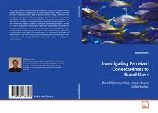 Обложка Investigating Perceived Connectedness to Brand Users