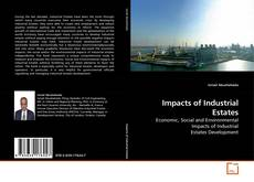 Bookcover of Impacts of Industrial Estates