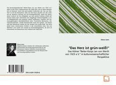 """Bookcover of """"Das Herz ist grün-weiß!"""""""