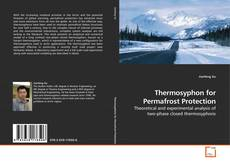 Обложка Thermosyphon for Permafrost Protection