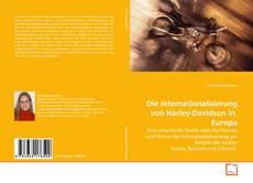Copertina di Die Internationalisierung von Harley-Davidson in  Europa