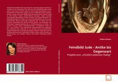 Buchcover von Feindbild Jude - Antike bis Gegenwart