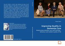 Improving Quality in Dementia Care的封面