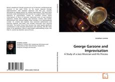 Bookcover of George Garzone and Improvisation