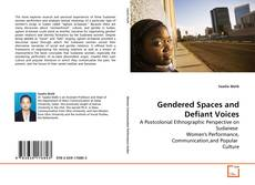 Gendered Spaces and Defiant Voices的封面
