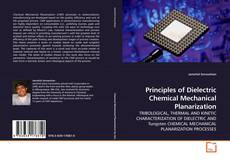 Bookcover of Principles of Dielectric Chemical Mechanical Planarization
