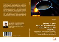 Buchcover von CHEMICAL AND BIOLOGICAL EFFECTS OF MAILLARD REACTION PRODUCTS