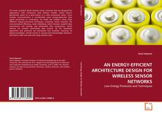Обложка AN ENERGY-EFFICIENT ARCHITECTURE DESIGN FOR WIRELESS SENSOR NETWORKS
