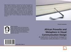 Copertina di African Proverbs and Metaphors in Visual Communication Design
