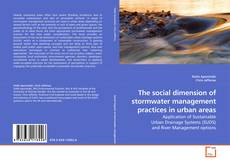 Bookcover of The social dimension of stormwater management practices in urban areas