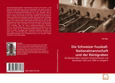 Die Schweizer Fussball-Nationalmannschaft und der Röstigraben的封面