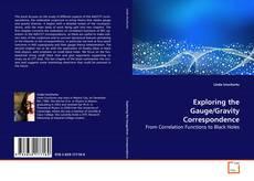 Portada del libro de Exploring the Gauge/Gravity Correspondence