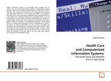 Capa do livro de Health Care and Computerised Information Systems: