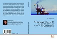 Borítókép a  The Norwegian State as Oil and Gas Entrepreneur - hoz