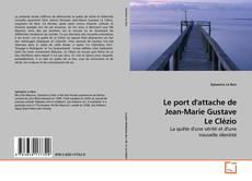 Couverture de Le port d'attache de Jean-Marie Gustave Le Clézio