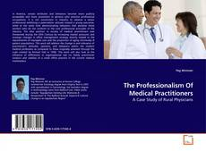 Copertina di The Professionalism Of Medical Practitioners