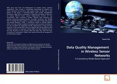 Bookcover of Data Quality Management  in Wireless Sensor Networks
