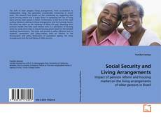 Bookcover of Social Security and Living Arrangements