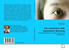 Bookcover of Face Detection with Asymmetric Boosting