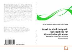 Novel Synthetic Magnetic Nanoparticles for Biomedical Applications kitap kapağı