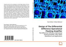 Couverture de Design of The Differential Difference Operational Floating Amplifier