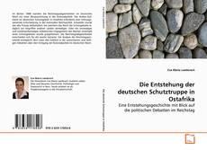 Buchcover von Die Entstehung der deutschen Schutztruppe in Ostafrika