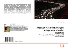 Обложка Freeway Accident Analysis using second order statistics