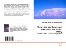Theoretical and Contextual Nuances in Inoculation Theory kitap kapağı